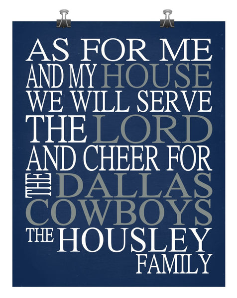 As For Me And My House We Will Serve The Lord And Cheer for The Dallas Cowboys Personalized Family Name Christian Print