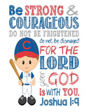 Chicago Cubs Personalized Christian Sports Nursery Decor Art Print - Be Strong & Courageous Joshua 1:9