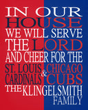 A House Divided - St. Louis Cardinals & Chicago Cubs Personalized Family Name Christian Print