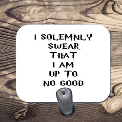 Harry Potter Inspired - I Solemnly Swear That I am up to no Good - Mouse Pad