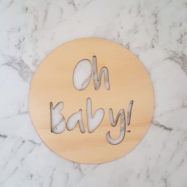 Timber Wooden Oh Baby Sign Plaque