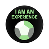 I am an Experience (Agender) Pin-Back Button - 1.25 in