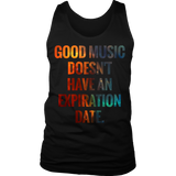 Good Music Doesn't Have An Expiration Date Tank Top