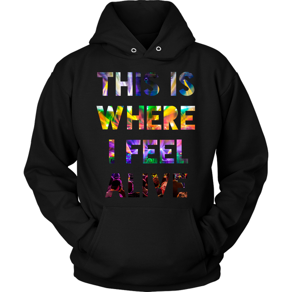 This Is Where I Feel Alive Concert Hoodie