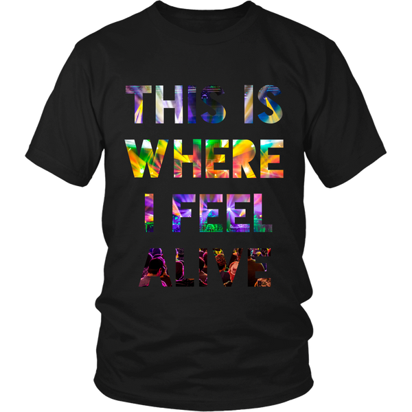 This Is Where I Feel Alive Concert T-Shirt