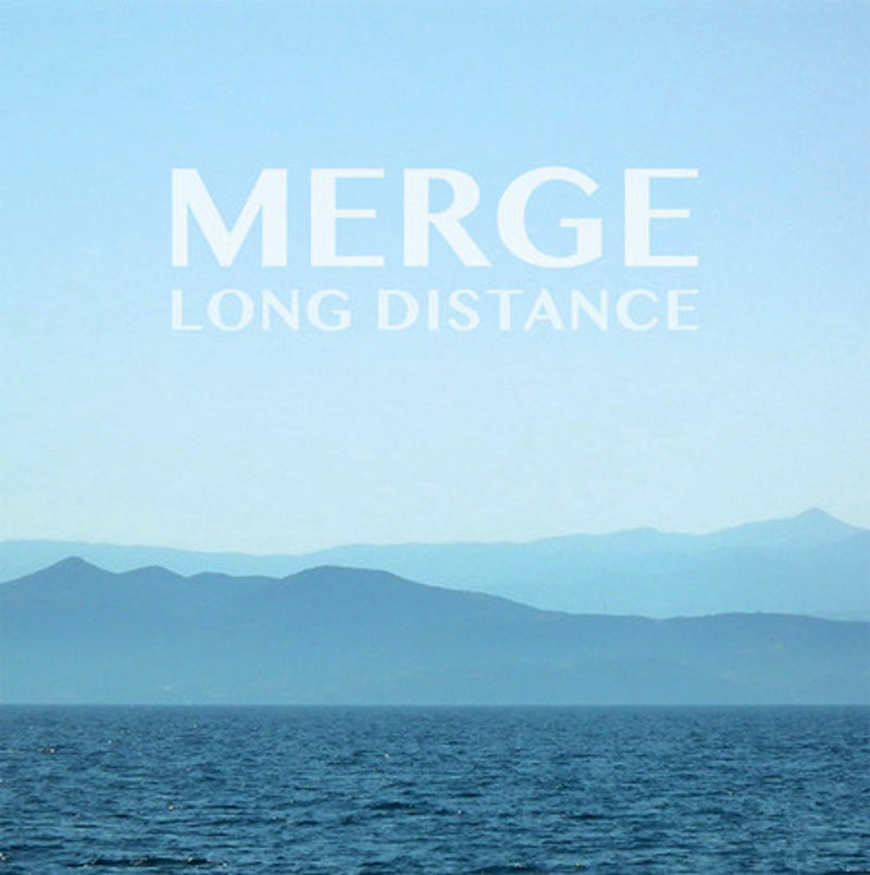 Merge - Long Distance