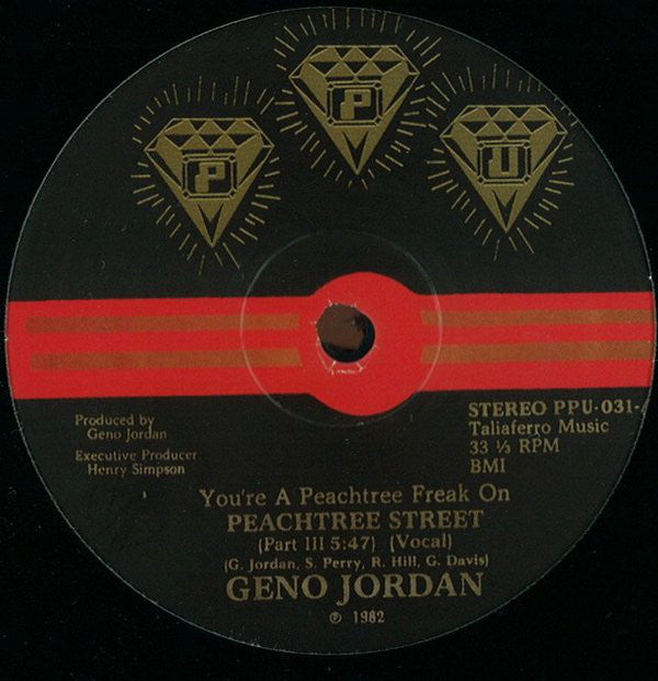 Geno Jordan ‎– You're A Peachtree Freak On Peachtree Street