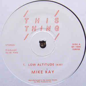 Mike Kay ‎– Low Altitude