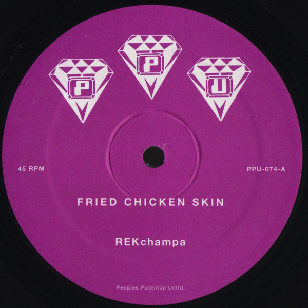 REKchampa ‎– Fried Chicken Skin