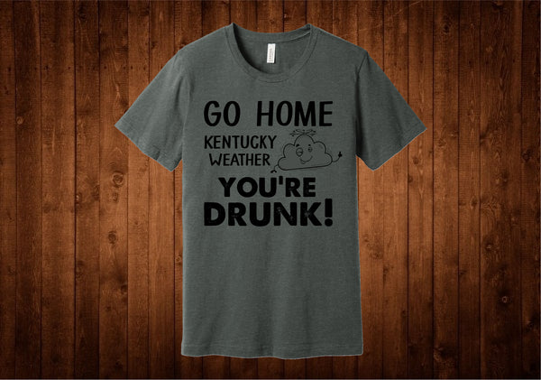 Drunk Kentucky Weather Tee