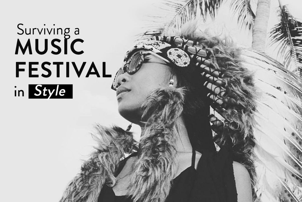 Surviving a Music Festival In Style