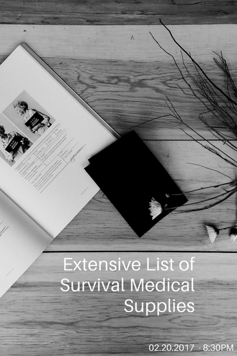 Extensive List of Survival Medical Supplies