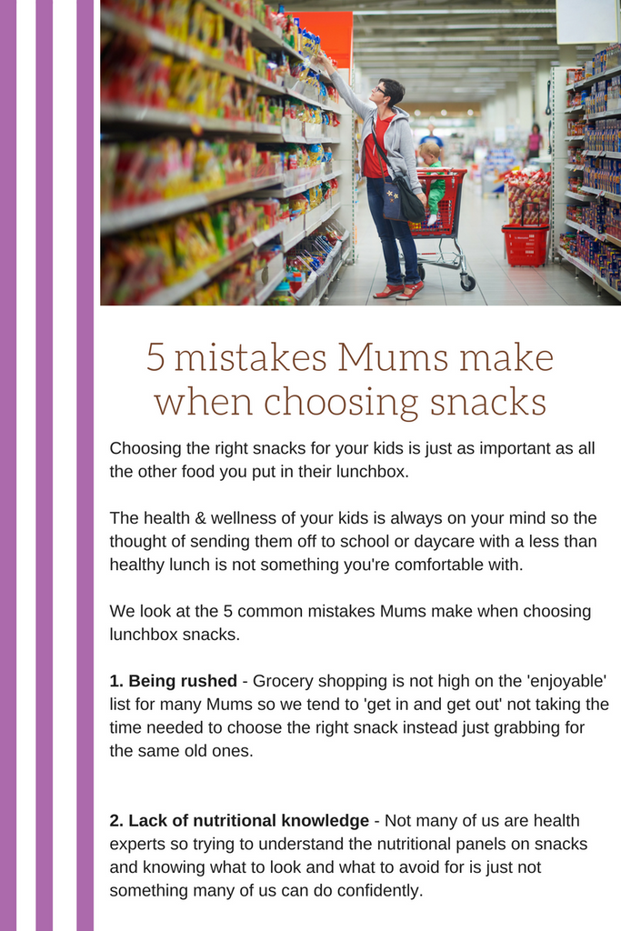 5 mistakes mums make choosing snacks