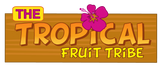 The Tropical Fruit Tribe