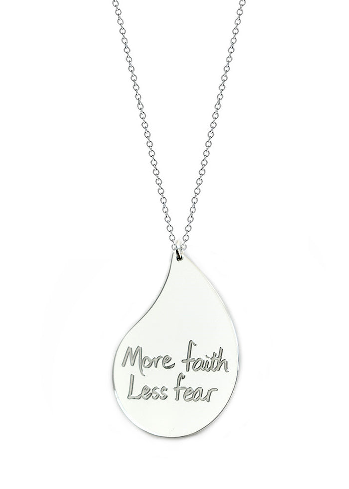 """More faith. Less fear."" - Large Raindrop - Le Motto"