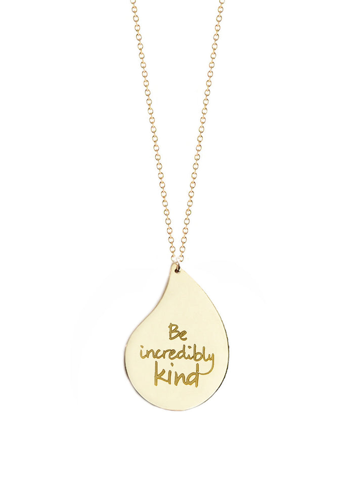 """Be incredibly kind"" - Small Raindrop - Le Motto"