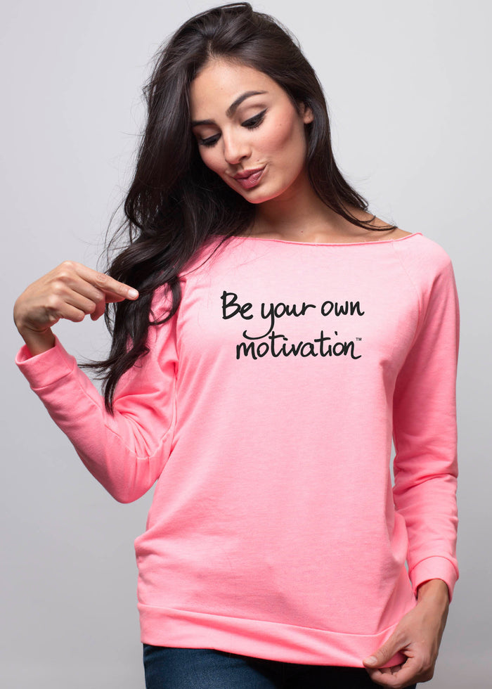 """Be your own motivation"""