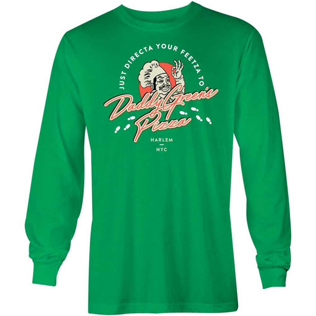 Daddy Green's Pizza - Long Sleeve T-Shirt