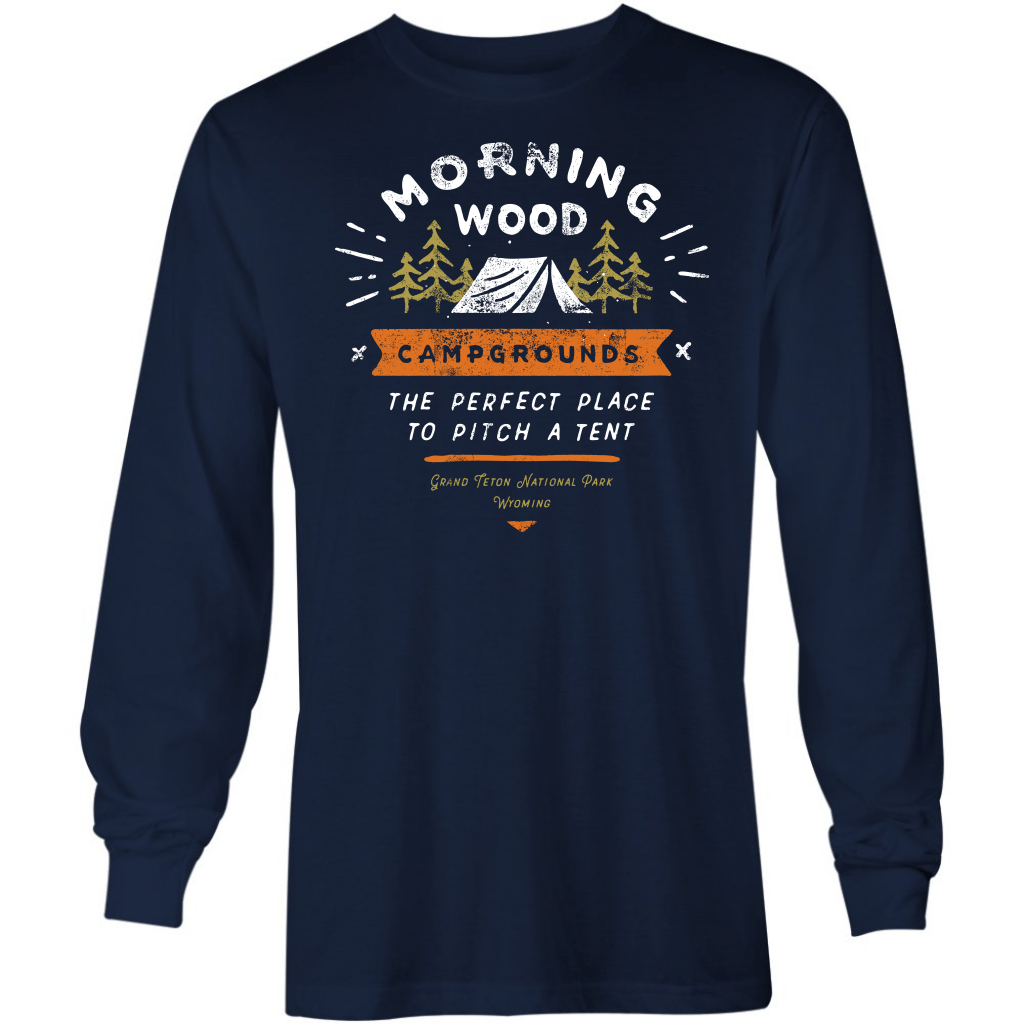 Morning Wood Campgrounds - Long Sleeve T-Shirt