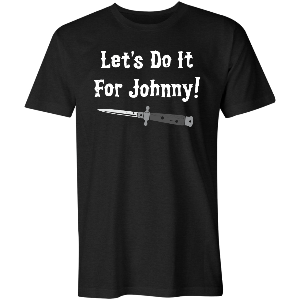 Let's Do It For Johnny!