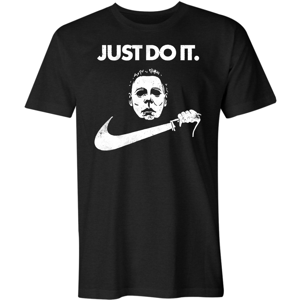 Michael Myers - Just Do It