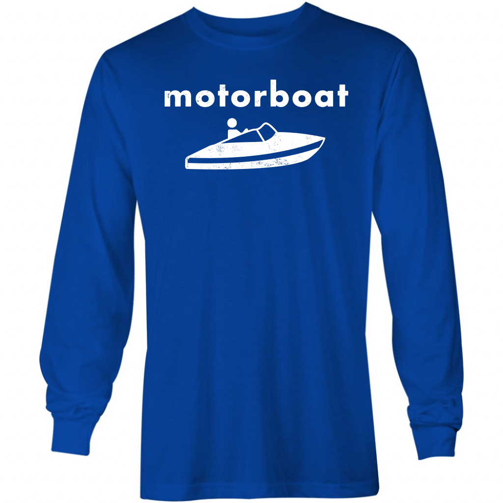 Motorboat - Long Sleeve T-Shirt