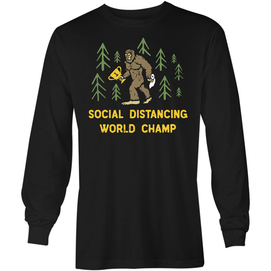 Bigfoot - Social Distancing World Champion - Long Sleeve T-Shirt