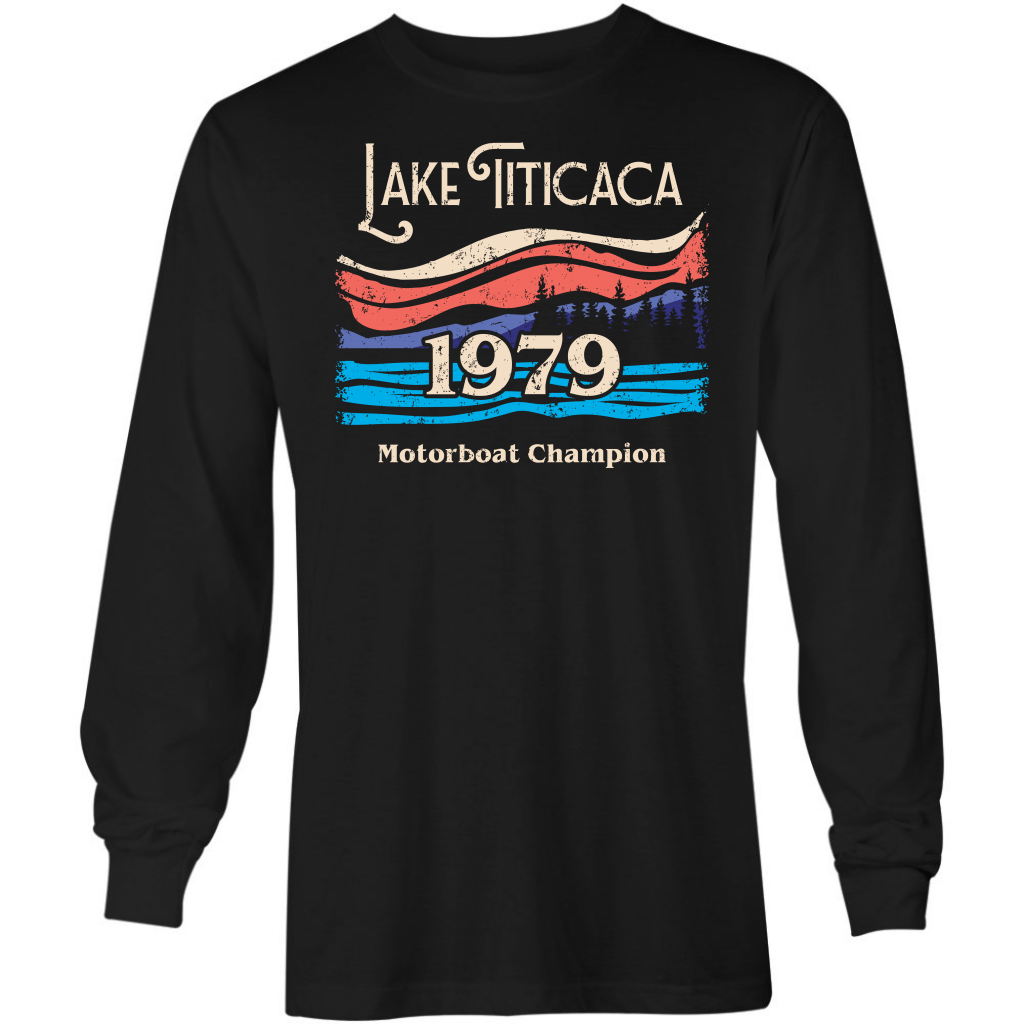 Lake Titicaca Motorboat Champion - Long Sleeve T-Shirt