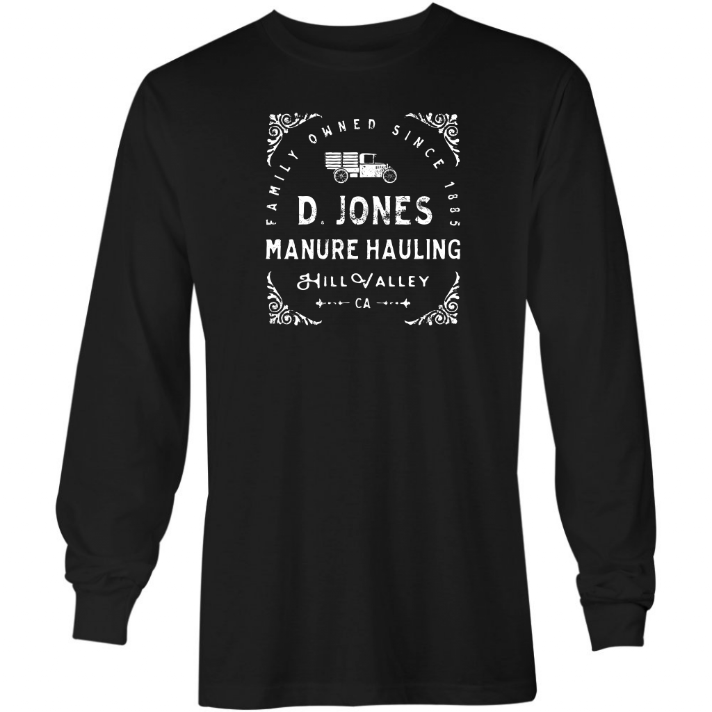 D. Jones Manure Hauling - Long Sleeve T-Shirt