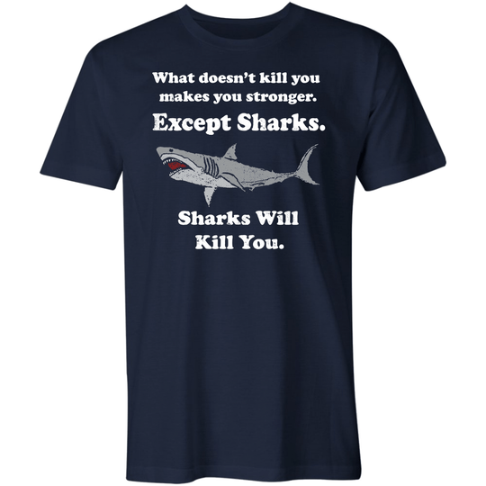 Sharks Will Kill You