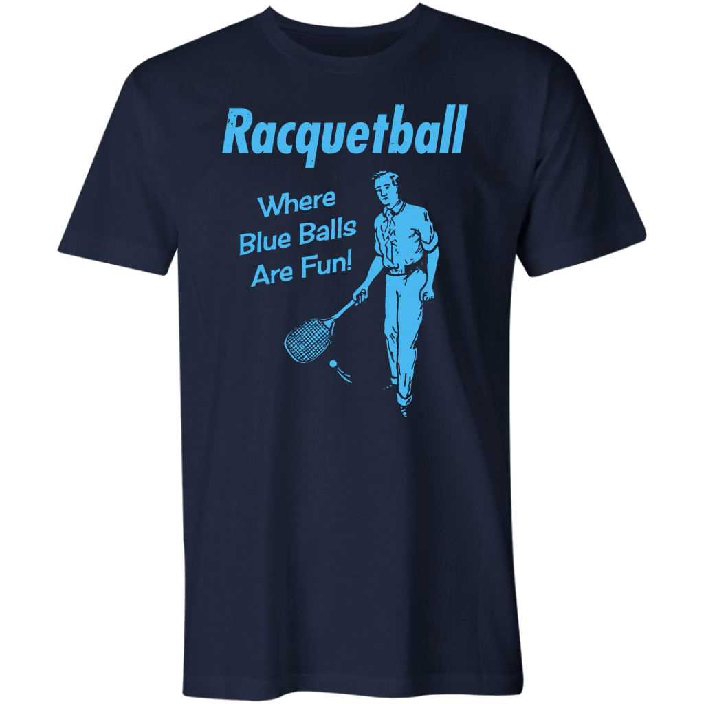 Racquetball - Where Blue Balls Are Fun