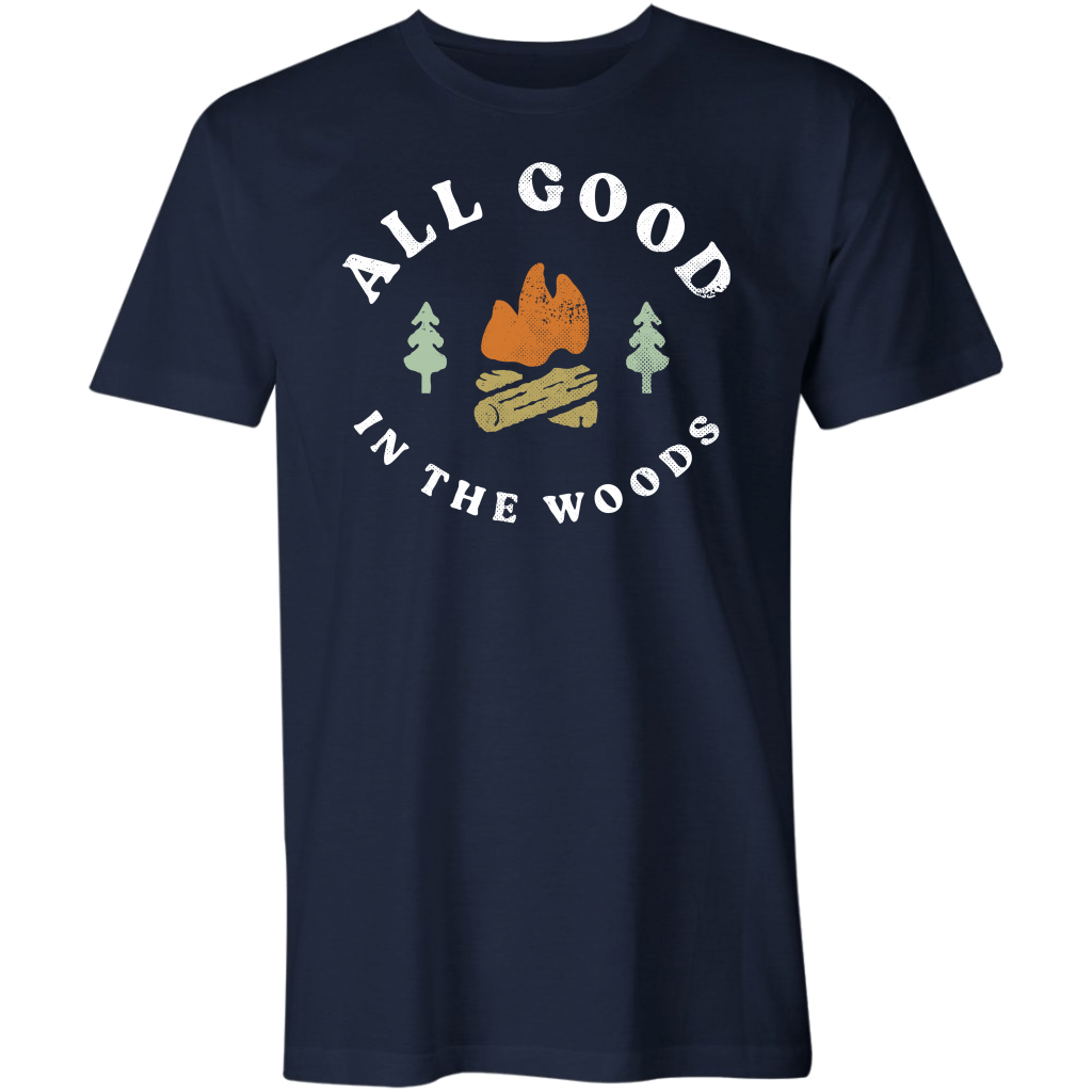 All Good in the Woods