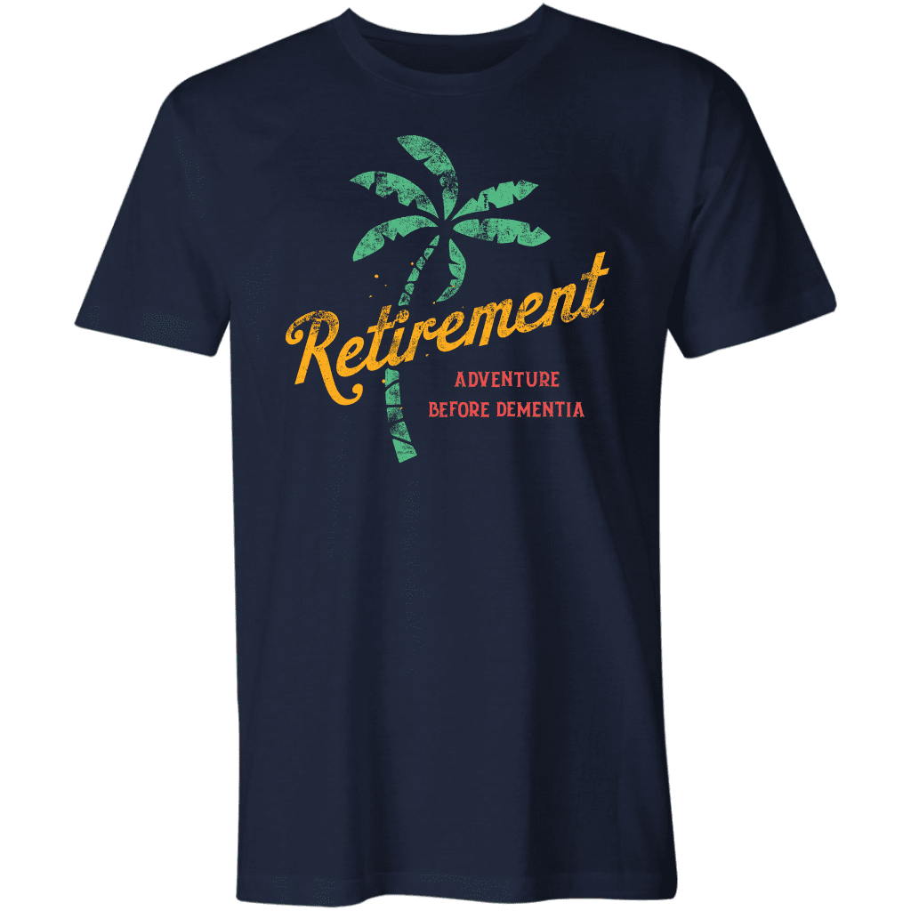 Retirement - Adventure Before Dementia