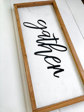 Gather Sign 28x11