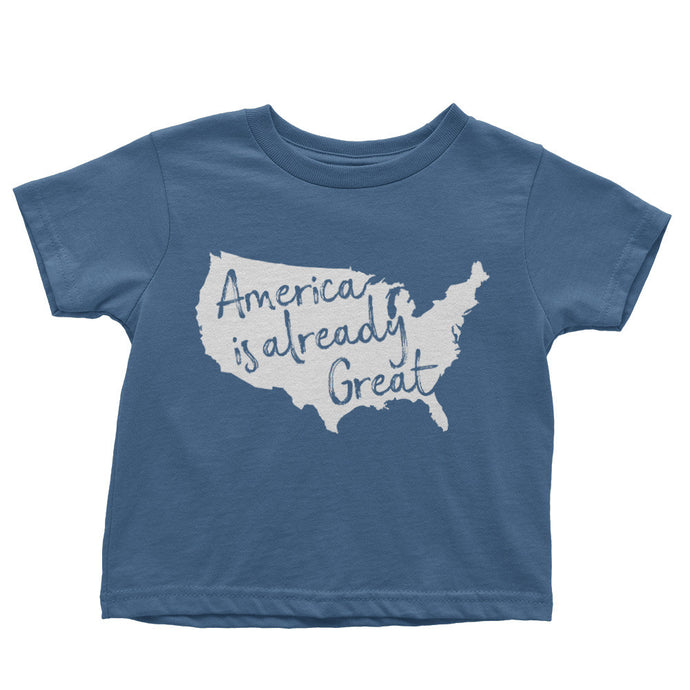 America Is Already Great Shirt // Organic Toddler Tee