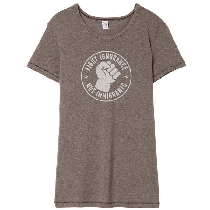 Fight Ignorance Not Immigrants Shirt // Women's