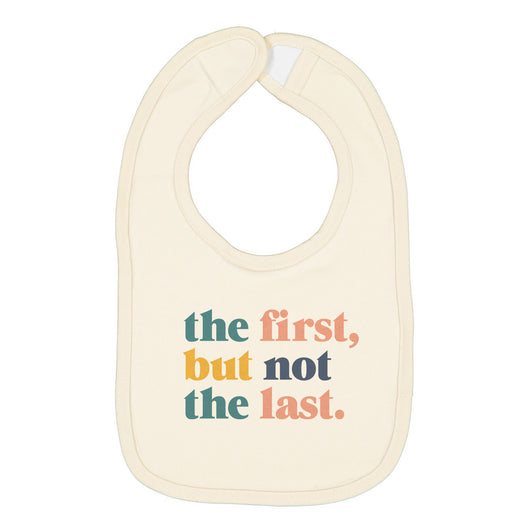 The First But Not The Last Bib
