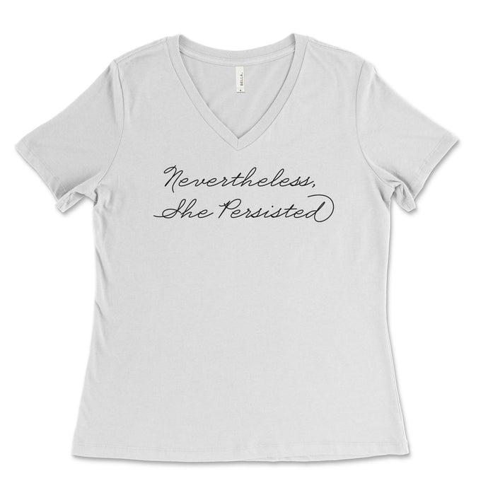 Nevertheless She Persisted V-Neck // Women's