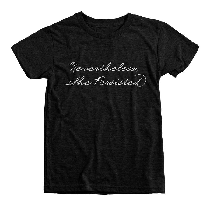 Nevertheless She Persisted T-Shirt // Youth Tee
