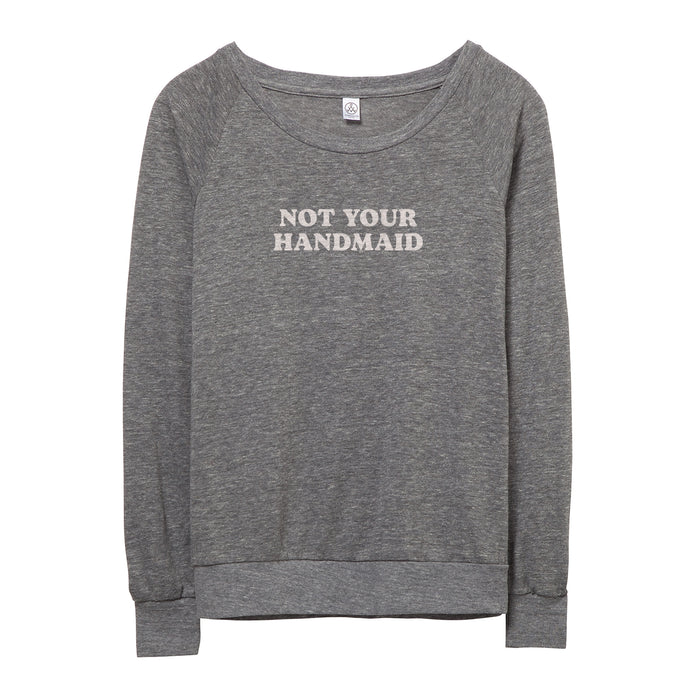 Not Your Handmaid Pullover // Women's
