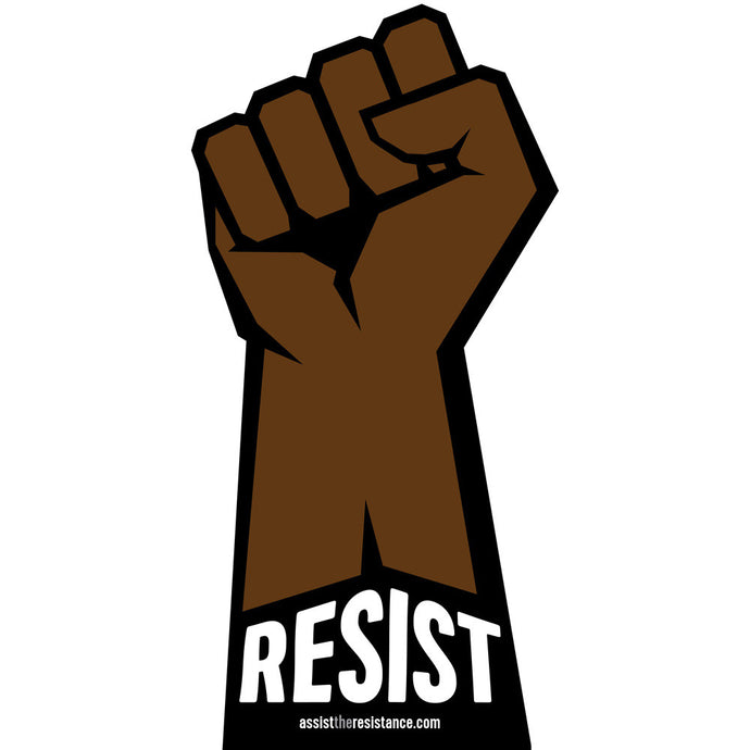 Resist Fist Protest Sign