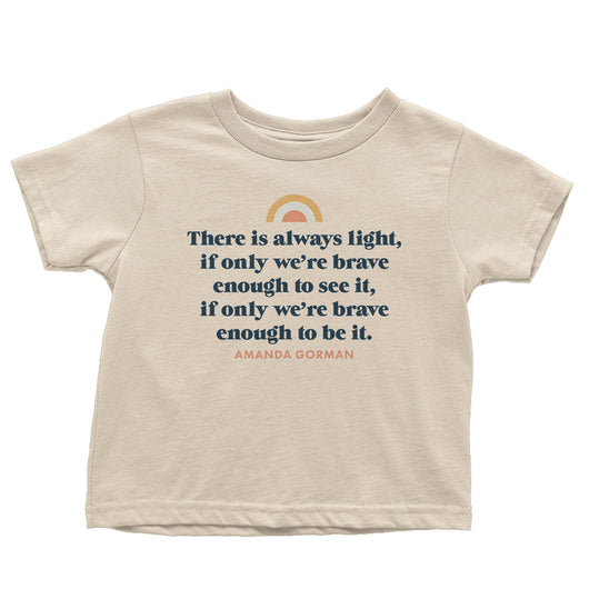 There Is Always Light Toddler Tee