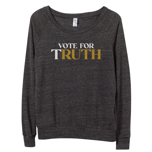 Vote for (T)RUTH Pullover // Women's