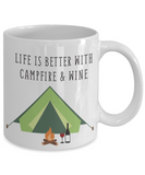 Mug Town - Life Is Better With Campfire & Wine - Mug Gifts for Camping Lovers