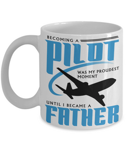 Mug Town - Pilot Father - Coolest Coffee Cups