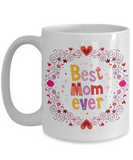 Mug Town - Best Mom Ever - Coolest Coffee Mugs