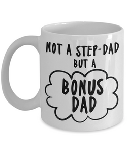 Mug Town - Not A Step-Dad - Coolest Coffee Cups