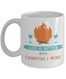 Mug Town - Life is Better With Campfire & Wine - Camping Lover Mug Gifts