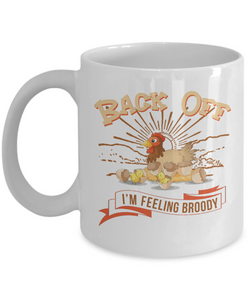 Mug Town - Feeling Broody - Coolest Coffee Mug