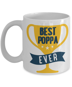 Mug Town - Mug Town - Best Poppa Ever - Coolest Coffee Cups